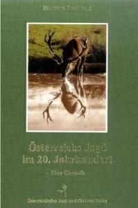Österreichische Jagd im 20.Jhdt.