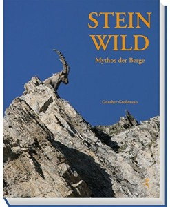 Steinwild Mythos der Berge